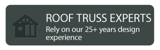 Roof Truss Experts Rely on our 25+ years design experience